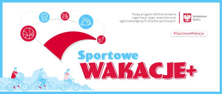 """Ilustracja do informacji: Rusza nowy Program """"Sportowe Wakacje+"""""""